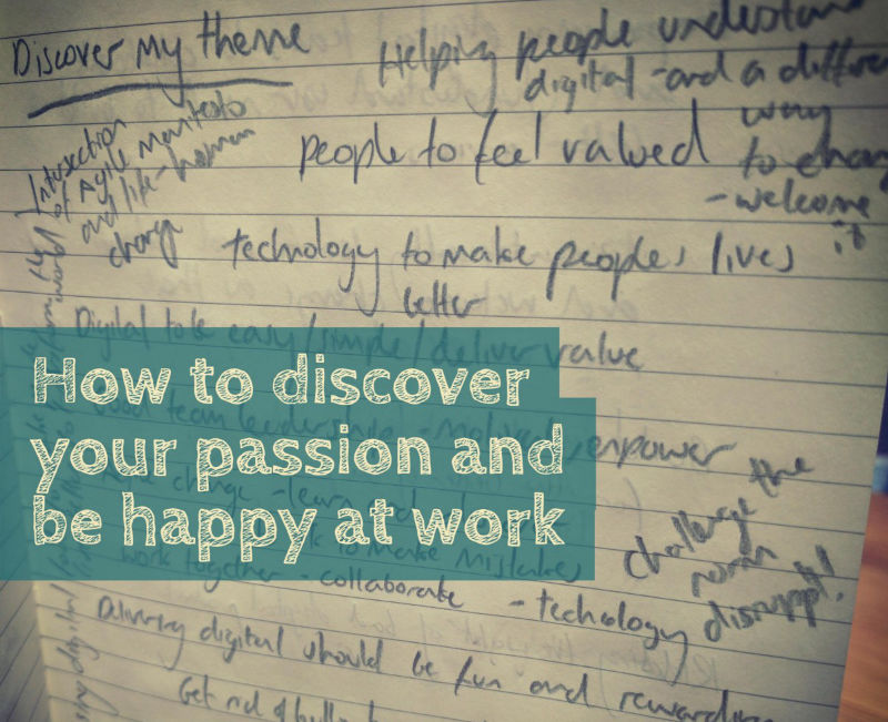 How to discover your passion and be happy at work