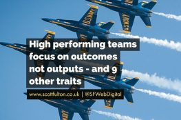 High Performing Teams focus on outcomes not outputs and 9 other traits